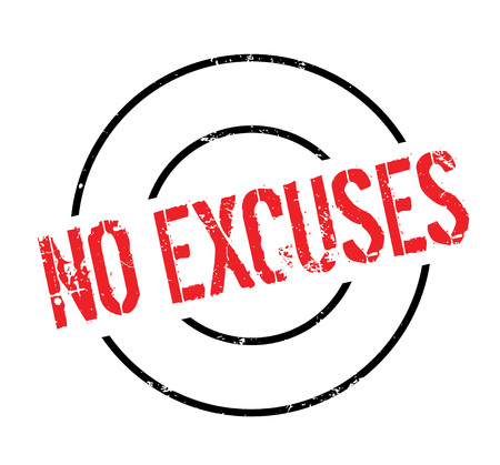 No Excuses rubber stamp Illustration