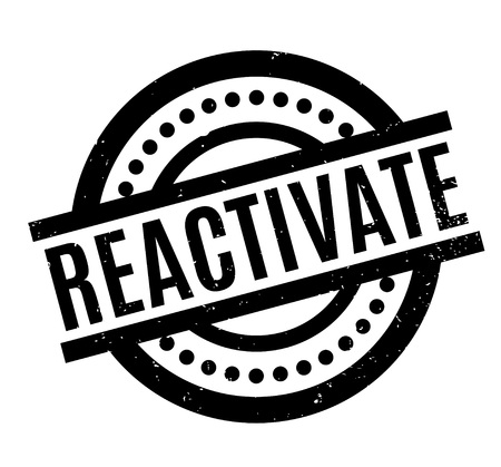 Reactivate rubber stamp