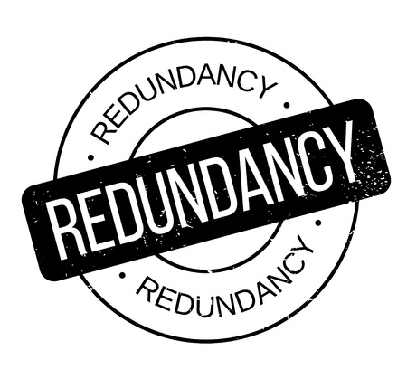 Redundancy rubber stamp. Grunge design with dust scratches. Effects can be easily removed for a clean, crisp look. Color is easily changed. Illustration