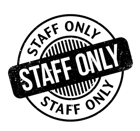 members only: Staff Only rubber stamp
