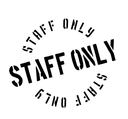 admittance: Staff Only rubber stamp