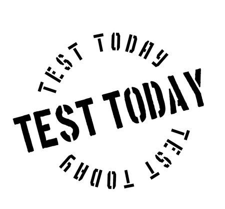 Test Today rubber stamp