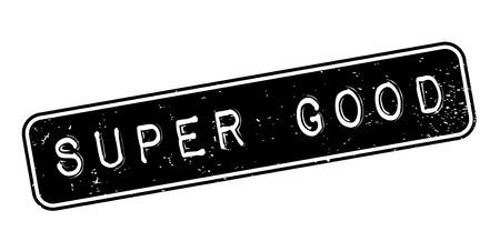 Super Good rubber stamp