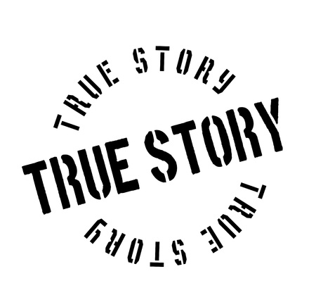 True Story rubber stamp