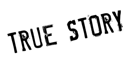 legitimate: True Story rubber stamp
