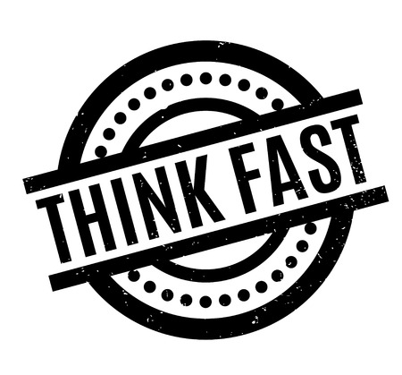 reason: Think Fast rubber stamp Illustration