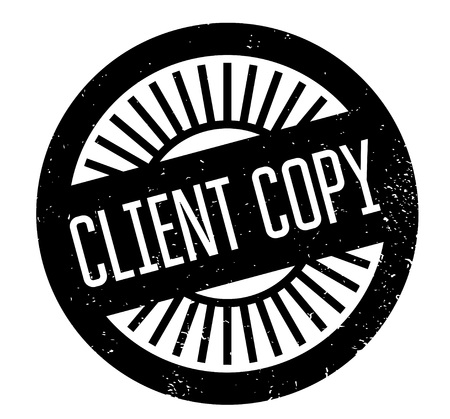 Client Copy rubber stamp. Grunge design with dust scratches. Effects can be easily removed for a clean, crisp look. Color is easily changed. Illustration