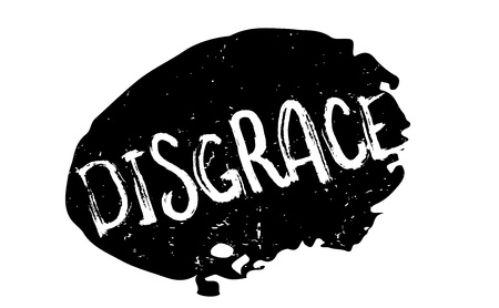 Disgrace rubber stamp