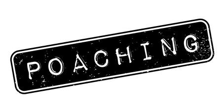 poaching: Poaching rubber stamp Stock Photo