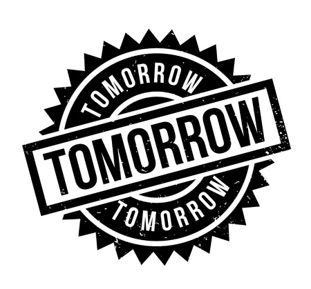Timbre de caoutchouc demain Vecteurs