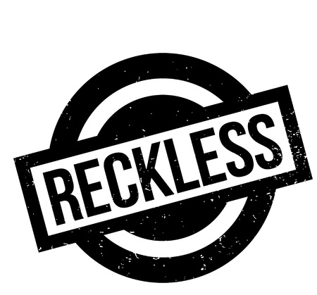 careless: Reckless rubber stamp
