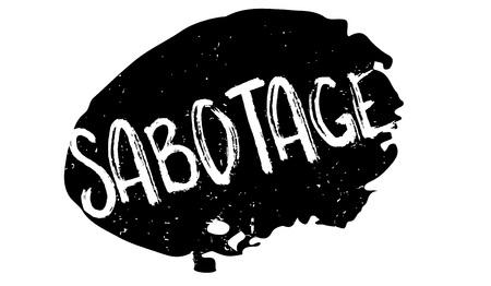 Sabotage rubber stamp