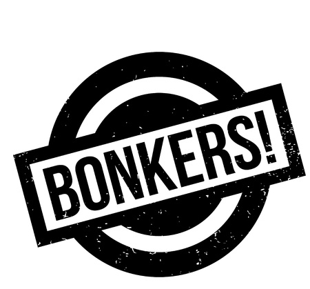 Bonkers rubber stamp