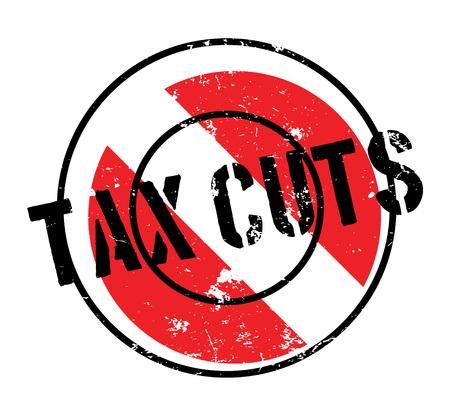 tax policy: Tax Cuts rubber stamp