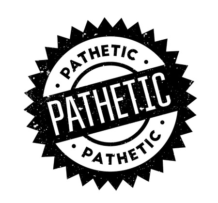Pathetic rubber stamp. Grunge design with dust scratches. Effects can be easily removed for a clean, crisp look. Color is easily changed.