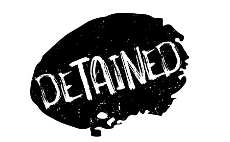 detained: Detained rubber stamp