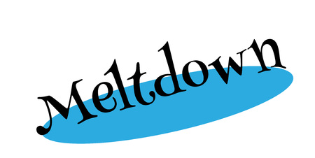 bad news: Meltdown rubber stamp