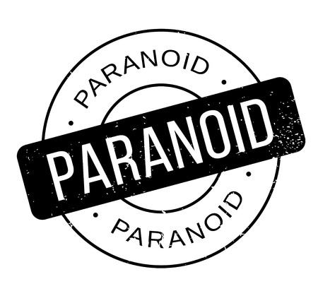 paranoia: Paranoid rubber stamp