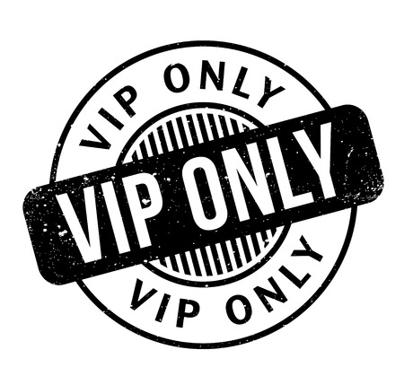 worthy: Vip Only rubber stamp. Grunge design with dust scratches. Effects can be easily removed for a clean, crisp look. Color is easily changed.