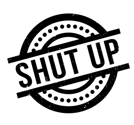 shush: Shut Up rubber stamp
