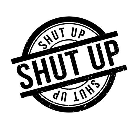 Shut Up rubber stamp