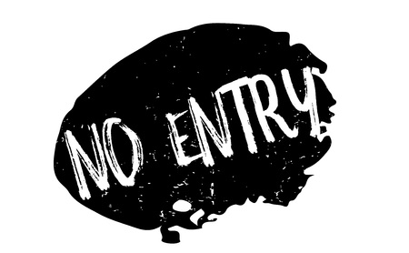 unavailable: No Entry rubber stamp