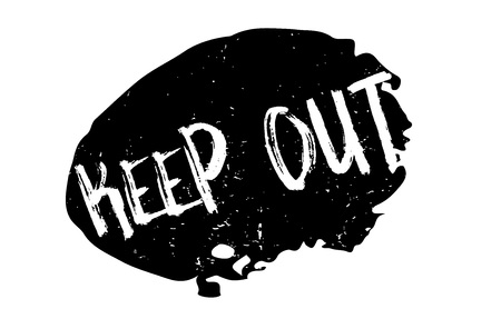 Keep Out rubber stamp