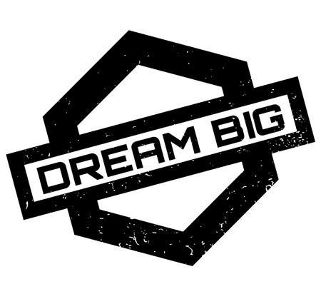 Dream Big rubber stamp Banque d'images - 86378918