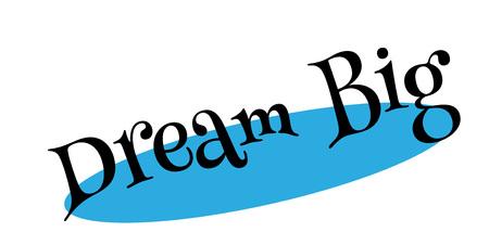 Dream Big rubber stamp Banque d'images - 86378963