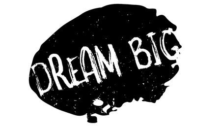Dream Big rubber stamp Banque d'images - 86378997