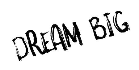 Dream Big rubber stamp Banque d'images - 86379122