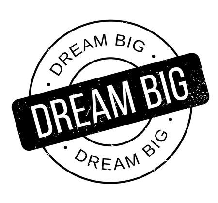 Dream Big rubber stamp Banque d'images - 86379224