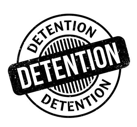 detained: Detention rubber stamp