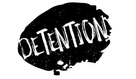 detain: Detention rubber stamp