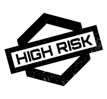 Hoher Risiko-Stempel
