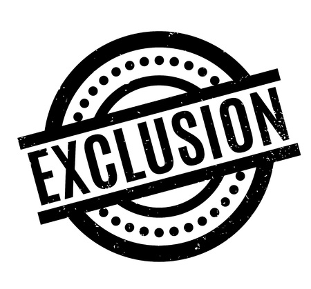 Exclusion rubber stamp