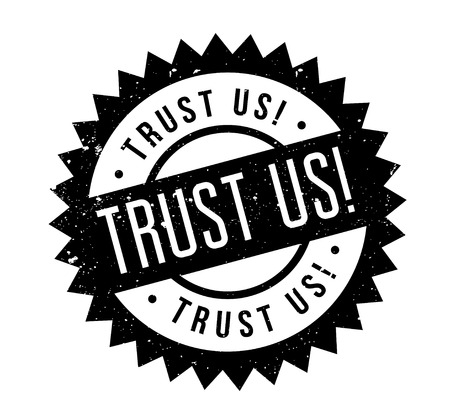 Trust Us rubber stamp Illustration