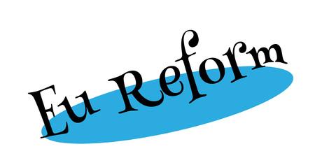 Eu Reform rubber stamp