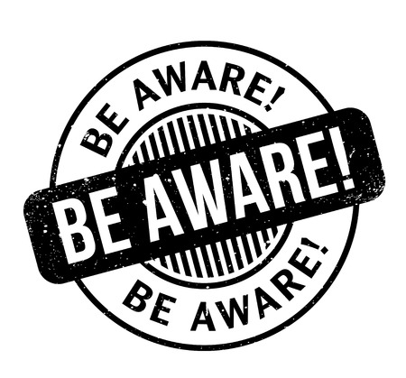 Be Aware rubber stamp Illustration