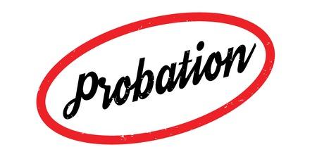 Probation rubber stamp