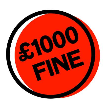 1000 pounds fine sticker. Authentic design graphic stamp.