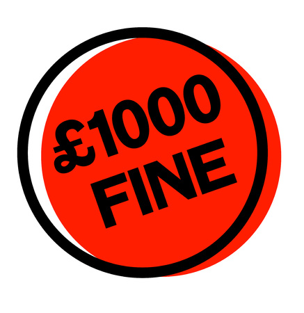 legal document: 1000 pounds fine sticker. Authentic design graphic stamp.