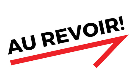 AU REVOIR sticker. Authentic design graphic stamp. Illustration