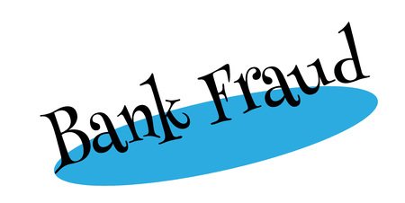 Bank Fraud rubber stamp. Grunge design with dust scratches. Effects can be easily removed for a clean, crisp look. Color is easily changed.