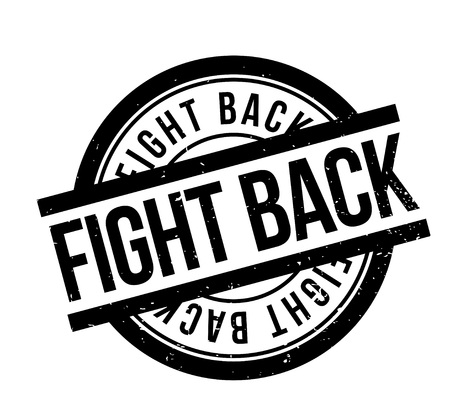 Fight Back rubber stamp. Grunge design with dust scratches. Effects can be easily removed for a clean, crisp look. Color is easily changed. Illustration