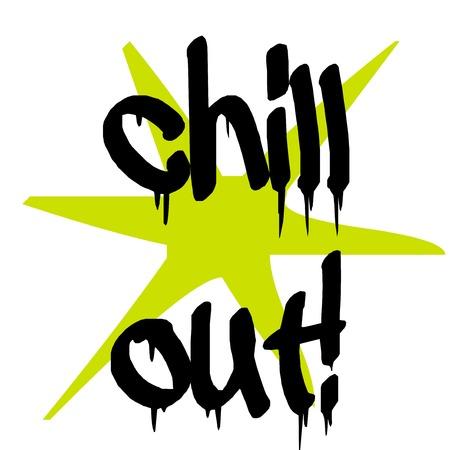Chill-out Aufkleber. Authentischer Design-Grafikstempel. Originalserie