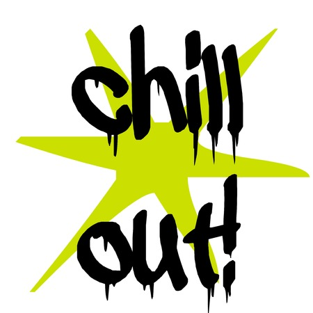Chill out sticker. Authentic design graphic stamp. Original series