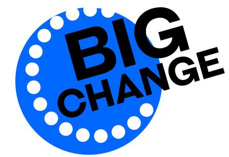 Big change sticker. Authentic design graphic stamp. Original series
