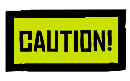 Caution sticker. Authentic design graphic stamp. Original series Çizim