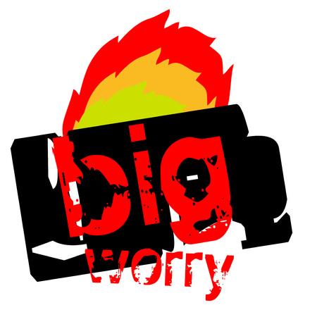 Big worry sticker. Authentic design graphic stamp. Original series Illustration